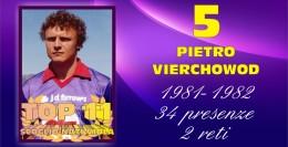 TOP 11.... 5 - PIETRO VIERCHOWOD