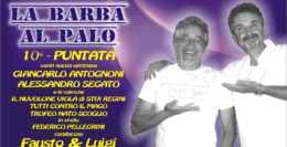"""PUNTATA NUMERO 10 DE """"LA BARBA AL PALO""""......10 COME GIANCARLO ANTOGNONI!"""