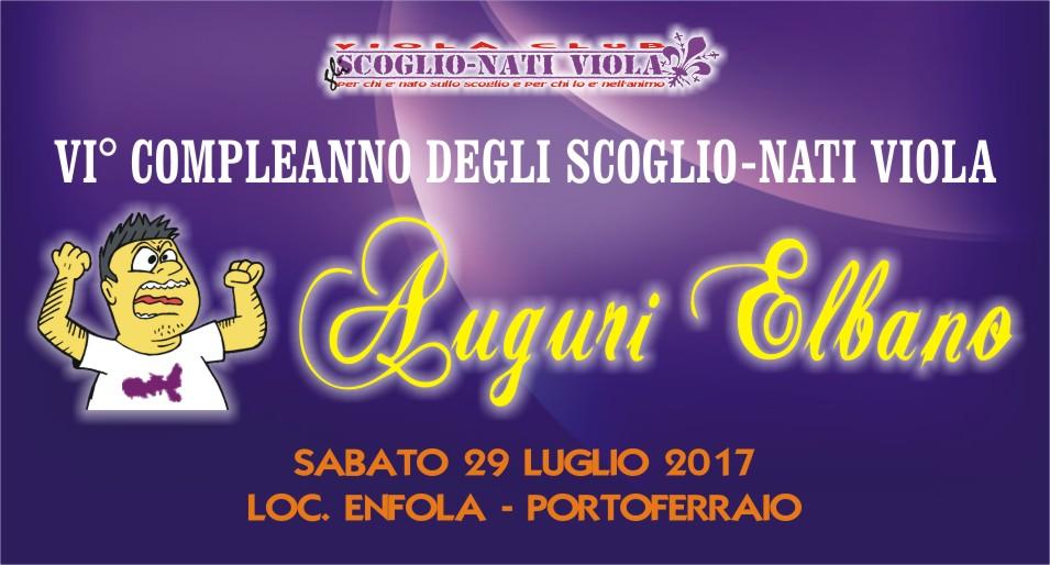 AUGURI ELBANO.....6 ANNI DI NOI! FESTA DI COMPLEANNO DEGLI SCOGLIO-NATI VIOLA!!