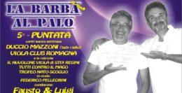 LA BARBA AL PALO.....QUINTA PUNTATA - 6 OTTOBRE 2017