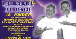 LA BARBA AL PALO....18° PUNTATA - 8 FEBBRAIO 2018