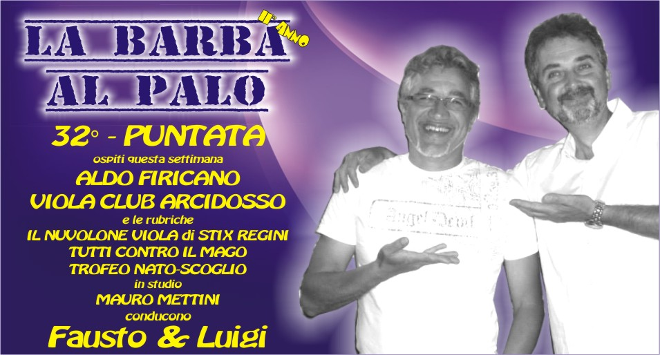 LA BARBA AL PALO - 32 ° PUNTATA - II° ANNO - 18 MAGGIO 2018