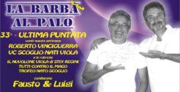 LA BARBA AL PALO - 33° PUNTATA - II° ANNO - 25 MAGGIO 2018