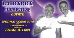 LA BARBA AL PALO ESTATE - SPECIALE MOENA 2018