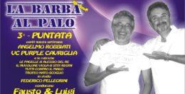 LA BARBA AL PALO - 3° PUNTATA - III° ANNO- 31 AGOSTO 2018