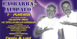 LA BARBA AL PALO - 7° PUNTATA - III° ANNO - 28 SETTEMBRE 2018