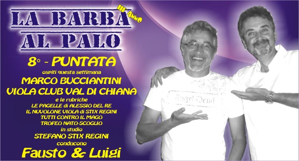 LA BARBA AL PALO - 8° PUNTATA - III° ANNO - 5 OTTOBRE 2018