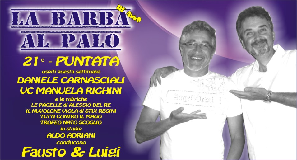 LA BARBA AL PALO - 21° PUNTATA - III° ANNO - 18 GENNAIO 2019