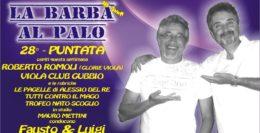 LA BARBA AL PALO - 28° PUNTATA - III° ANNO - 8 MARZO 2019