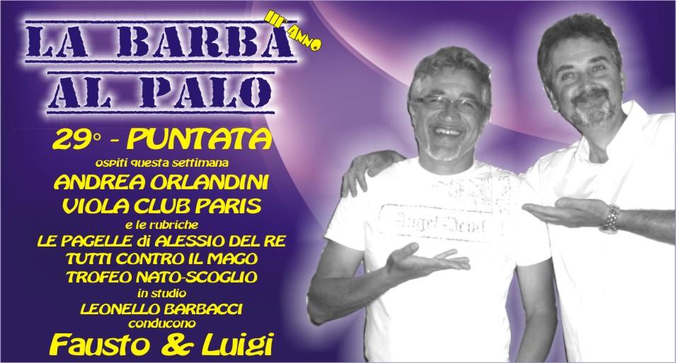 LA BARBA AL PALO - 29° PUNTATA - III° ANNO - 15 MARZO 2019