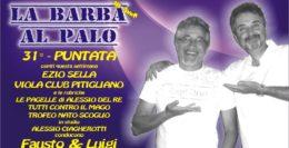 LA BARBA AL PALO - 31° PUNTATA - III° ANNO - 29 MARZO 2019
