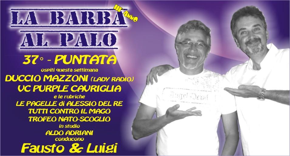 LA BARBA AL PALO - 37° PUNTATA - III° ANNO - 17 MAGGIO 2019