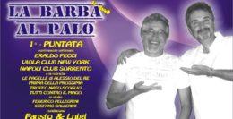 LA BARBA AL PALO - IV° ANNO - 1° PUNTATA - 23 AGOSTO 2019