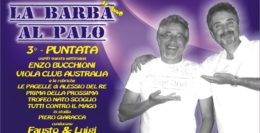 LA BARBA AL PALO - IV° ANNO - 3 PUNTATA - 6 SETTEMBRE 2019