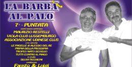 LA BARBA AL PALO - IV° ANNO - 7° PUNTATA - 4 OTTOBRE 2019