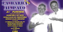 LA BARBA AL PALO - IV° ANNO - 20° PUNTATA - 24 GENNAIO 2020