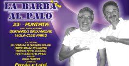 LA BARBA AL PALO - IV° ANNO - 23° PUNTATA - 14 FEBBRAIO 2020