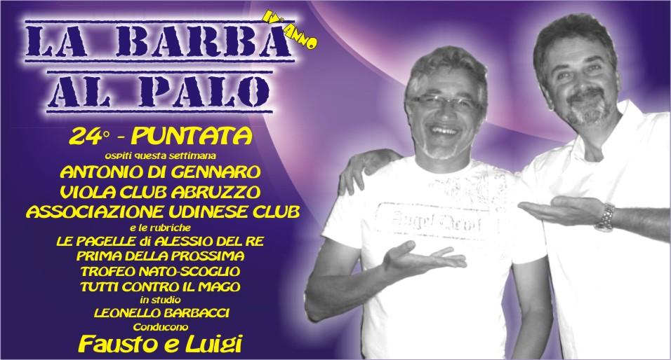 LA BARBA AL PALO - IV° ANNO - 24° PUNTATA - 28 FEBBRAIO 2020